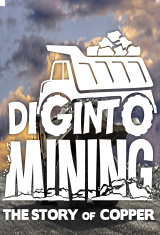 Dig Into Mining: The Story of Copper