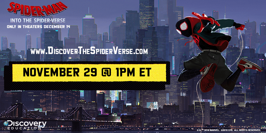 Discovery Education Joins Forces with 'Spider-Man™: Into the Spider-Verse' to Premiere First-Ever Movie Studio Inspired Virtual Field Trip Experience Launching Students Nationwide into an Immersive STEM and Literacy Journey