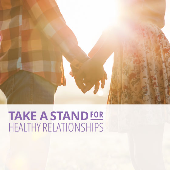 Take a Stand for Healthy Relationships