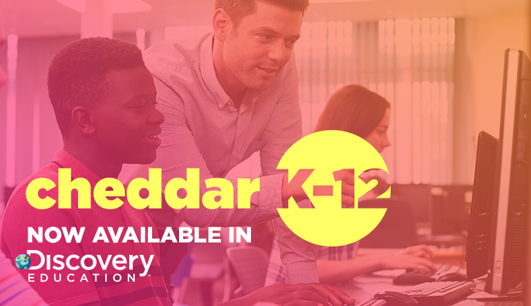 Cheddar Partners with Discovery Education to Deliver the Latest Tech and Business News to Classrooms Nationwide Through Award-Winning Techbook Series
