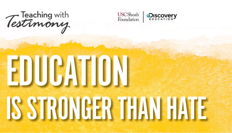 USC Shoah Foundation and Discovery Education Unlock the Power of Testimony-Based Learning to Inspire Students, Educators and Communities Nationwide